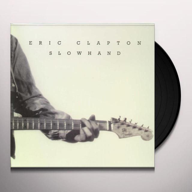 Eric Clapton SLOW HAND (UK) (Vinyl)