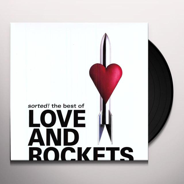 SORTED! THE BEST OF LOVE & ROCKETS (UK) (Vinyl)