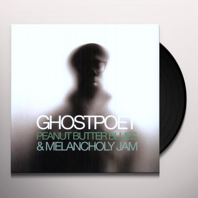 Ghostpoet PEANUT BUTTER BLUES & MELANCHOLY JAM Vinyl Record - UK Import