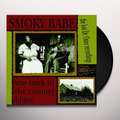 SMOKY BABE WAY BACK IN THE COUNTRY BLUES Vinyl Record