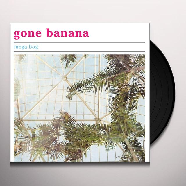 MEGA BOG GONE BANANA Vinyl Record