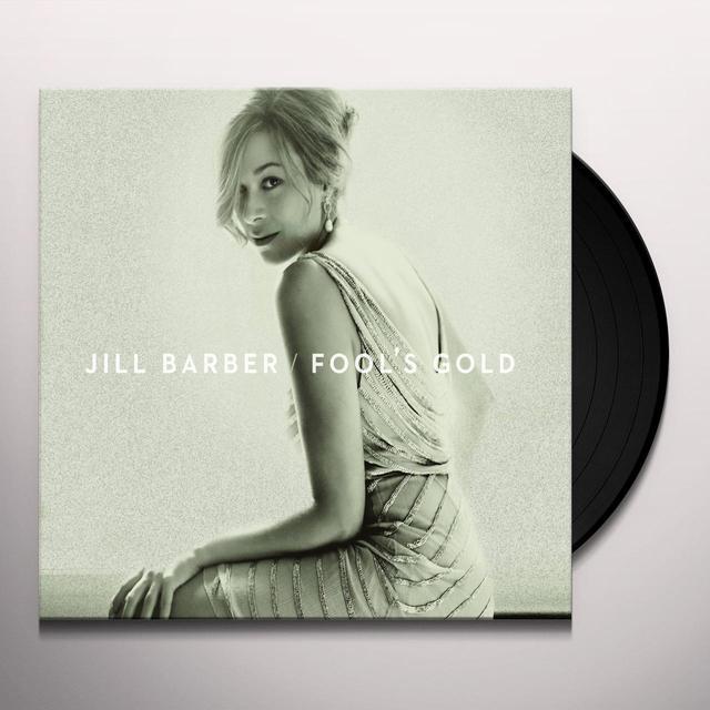 Jill Barber FOOL'S GOLD (CAN) (Vinyl)