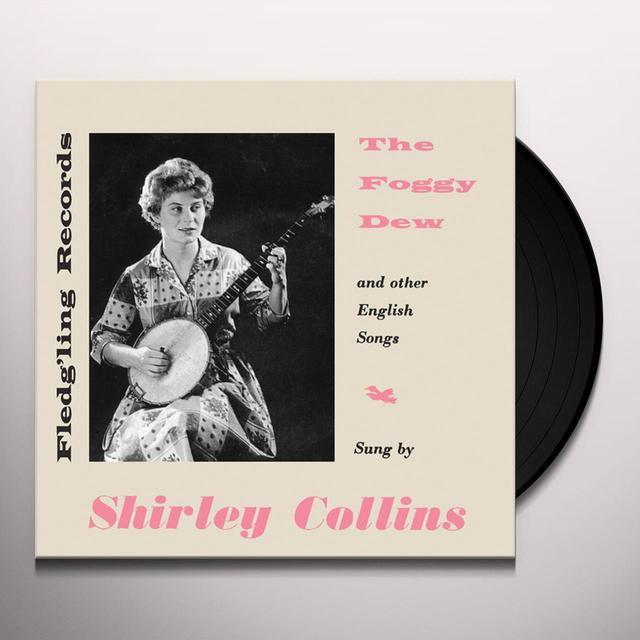 Shirley Collins FOGGY DEW Vinyl Record - UK Release
