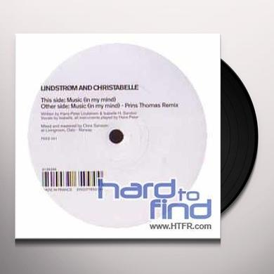 Lindstrom / Christabelle MUSIC (IN MY MIND) Vinyl Record