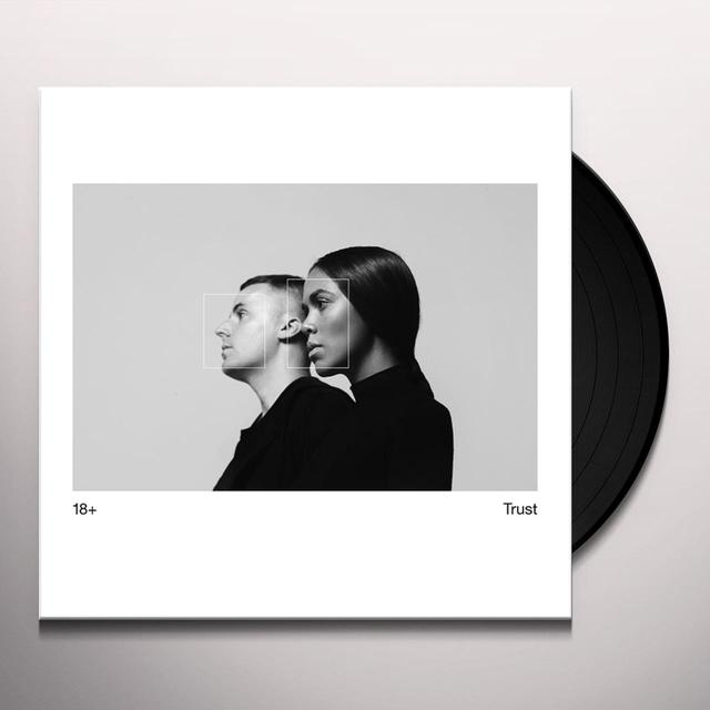 18+ TRUST Vinyl Record
