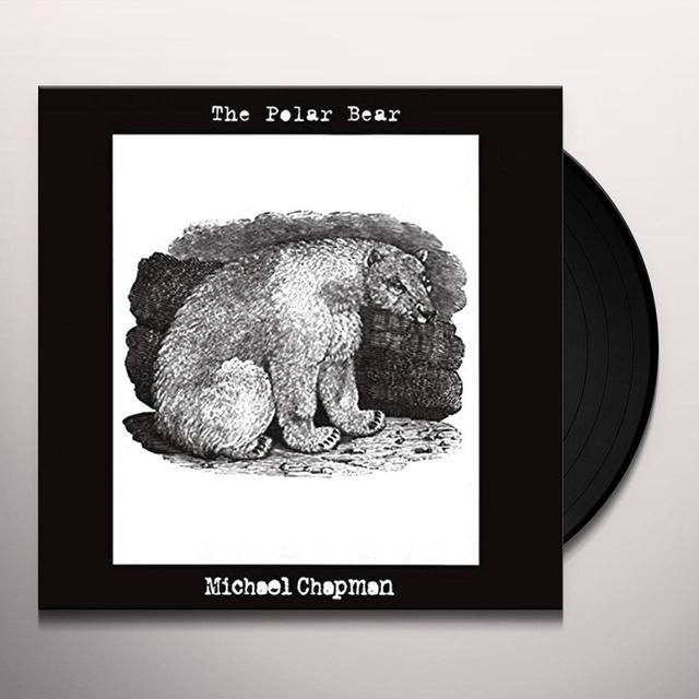 Michael Chapman POLAR BEAR Vinyl Record