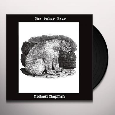 Michael Chapman POLAR BEAR Vinyl Record
