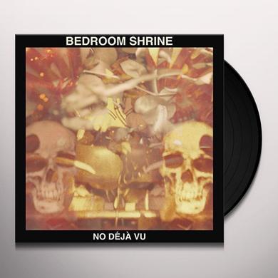 BEDROOM SHRINE NO DEJA VU Vinyl Record