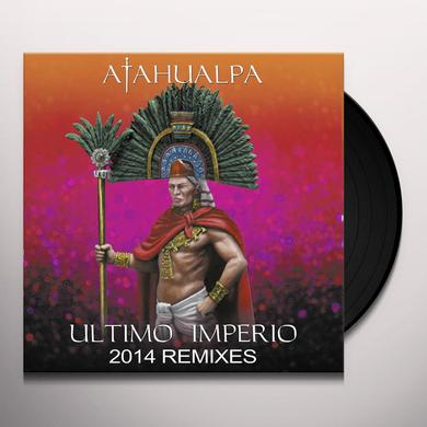 ATAHUALPA ULTIMO IMPERIO-2014 REMIXES Vinyl Record