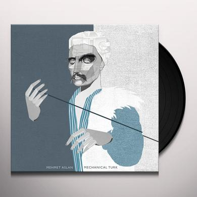 Mehmet Aslan MECHANICAL TURK Vinyl Record