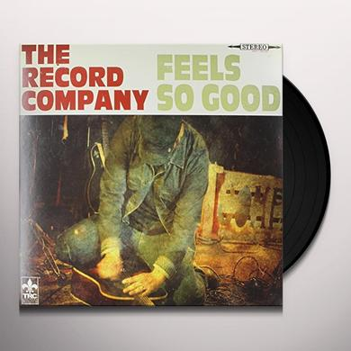 RECORD COMPANY FEELS SO GOOD Vinyl Record - 180 Gram Pressing