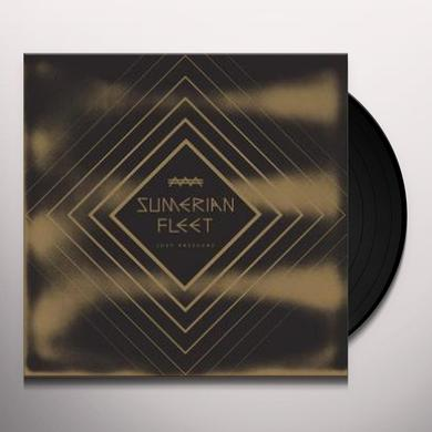 SUMERIAN FLEET JUST PRESSURE Vinyl Record