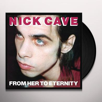 Nick Cave & The Bad Seeds FROM HER TO ETERNITY Vinyl Record