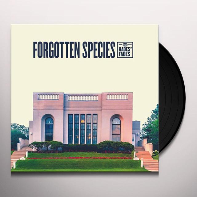 FORGOTTEN SPECIES HADES FADES Vinyl Record