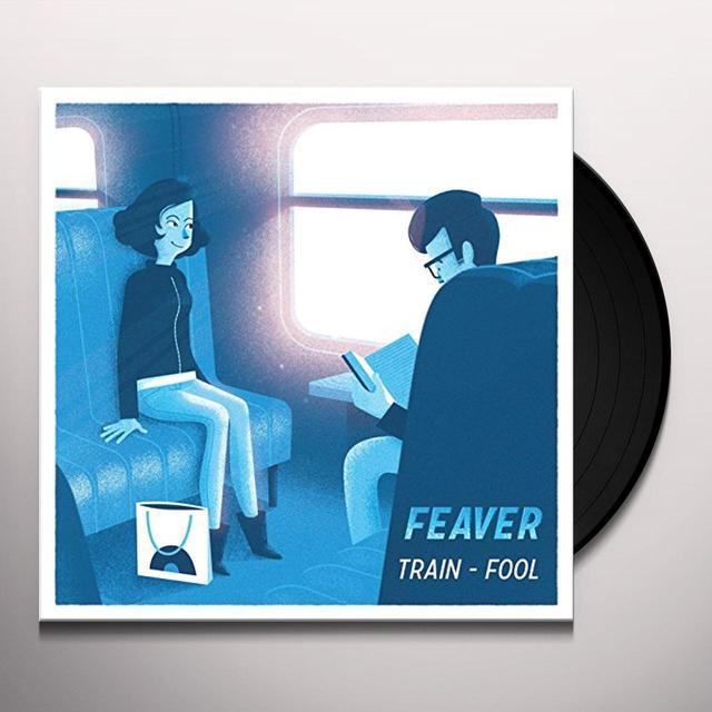 FEAVER TRAIN Vinyl Record
