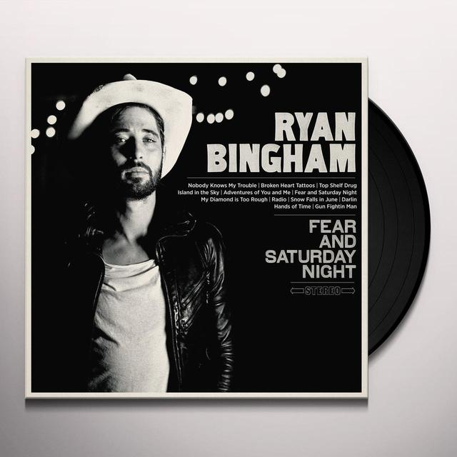 Ryan Bingham FEAR & SATURDAY NIGHT Vinyl Record