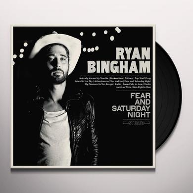 Ryan Bingham FEAR & SATURDAY NIGHT Vinyl Record - Gatefold Sleeve