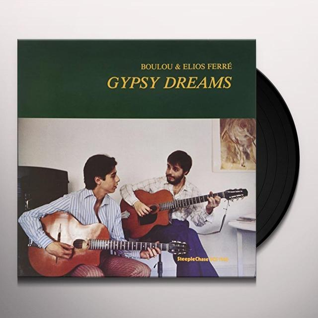 Boulou Ferré GYPSY DREAMS-180 GRAM Vinyl Record - 180 Gram Pressing, Spain Import
