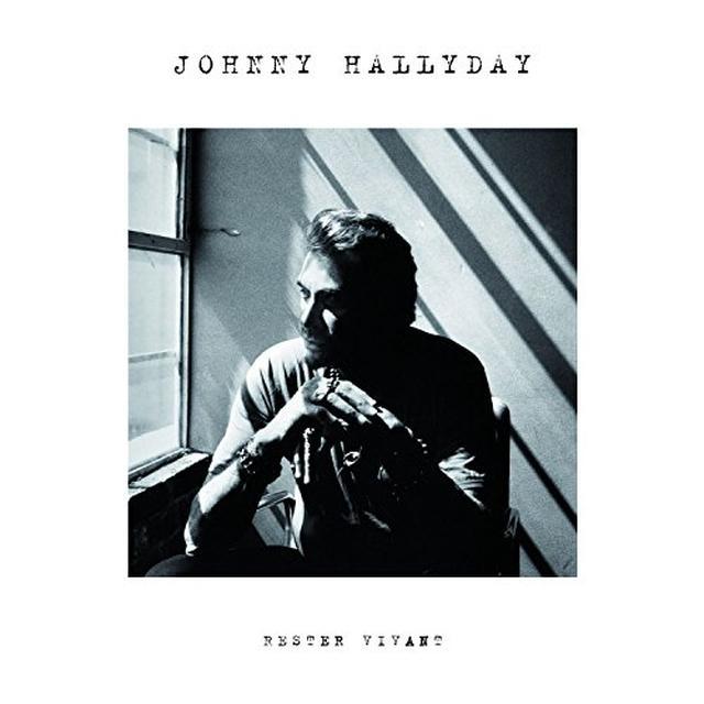 Johnny Hallyday RESTER VIVANT (HK) Vinyl Record