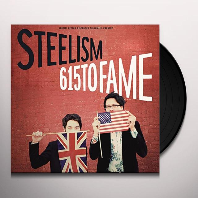 Steelism 615 TO FAME Vinyl Record - UK Import