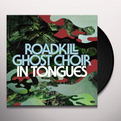 Roadkill Ghost Choir IN TONGUES Vinyl Record