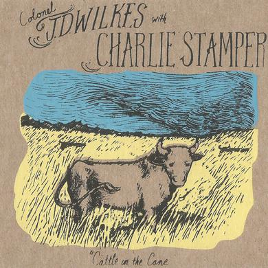 J.D. Wilkes / Charlie Stamper CATTLE IN THE CANE Vinyl Record