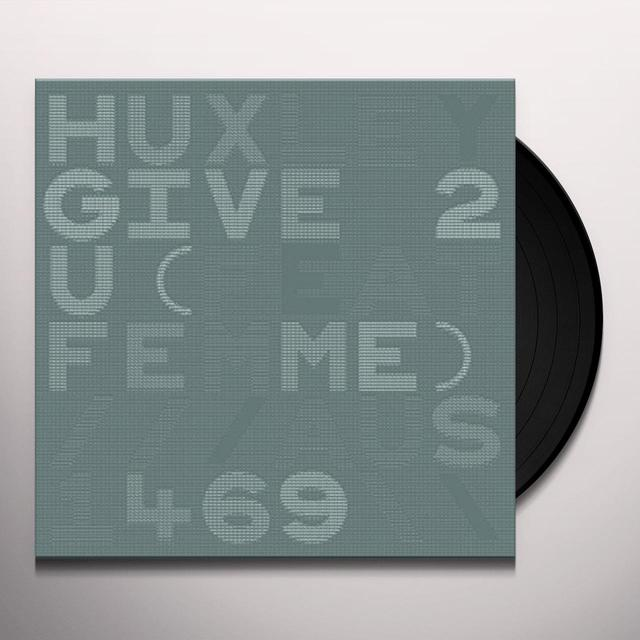Huxley GIVE 2 U Vinyl Record