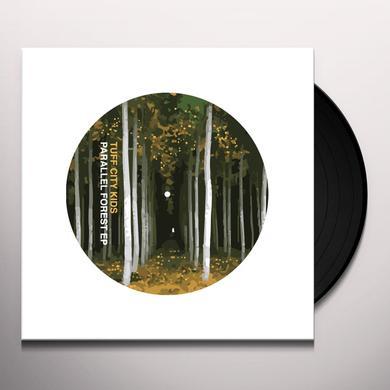 Tuff City Kids PARRALLEL FOREST (EP) Vinyl Record