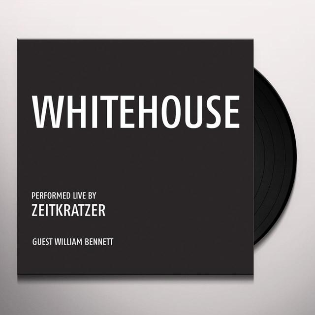 ZEITKRATZER / WHITEHOUSE WHITEHOUSE: PERFORMED LIVE BY ZEITKRATZER Vinyl Record
