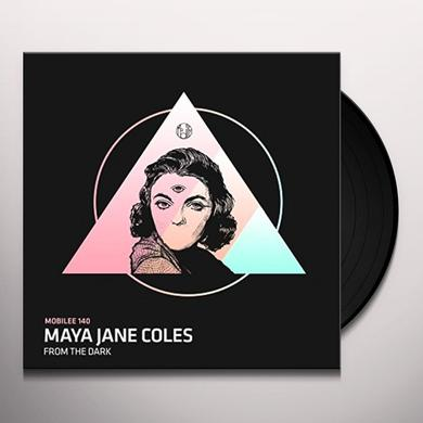 Maya Jane Coles FROM THE DARK Vinyl Record