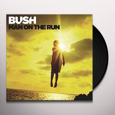 Bush MAN ON THE RUN Vinyl Record