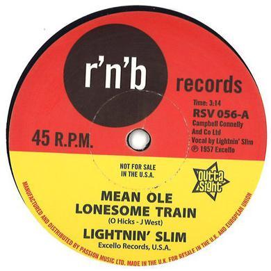 LITENIN' SLIM MEAN OLE LONESOME TRAIN / HAVE YOUR WAY Vinyl Record