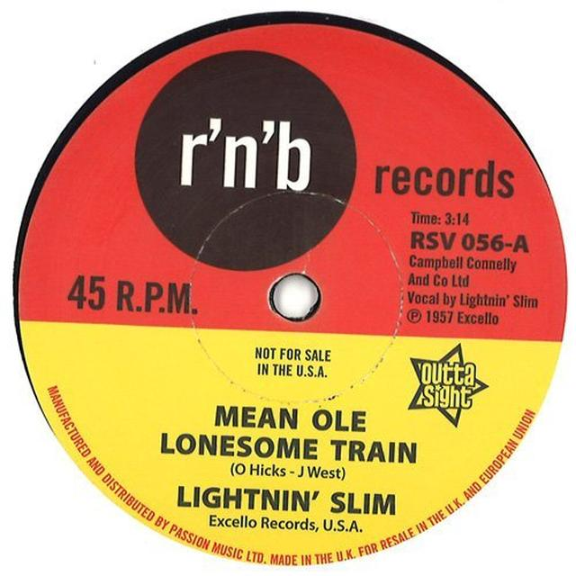 LITENIN' SLIM MEAN OLE LONESOME TRAIN / HAVE YOUR WAY Vinyl Record