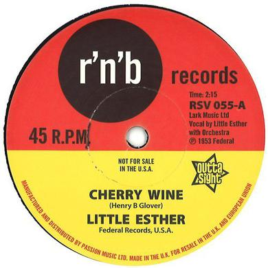 Little Esther CHERRY WINE / YOU TOOK MY LOVE TOO FAST Vinyl Record