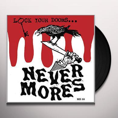NEVERMORES LOCK YOUR DOORS IT'S? Vinyl Record - Canada Import