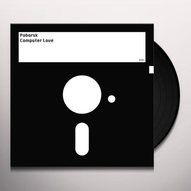 POBORSK COMPUTER LOVE Vinyl Record - UK Import