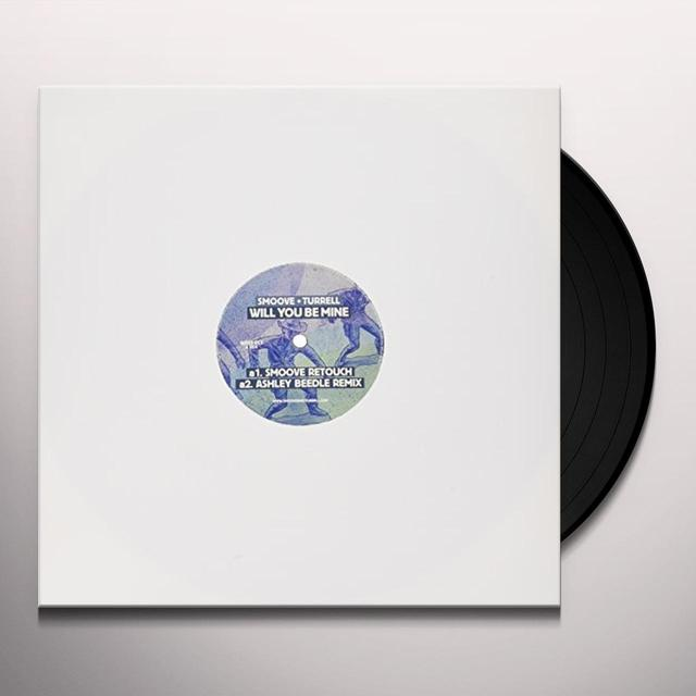 Smoove & Turrell WILL YOU BE MINE Vinyl Record - UK Release