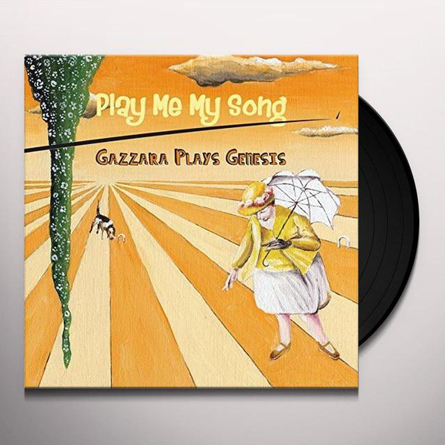 GAZZARA PLAYS GENESIS PLAY ME MY SONG Vinyl Record