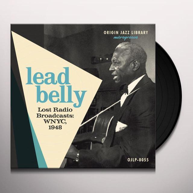 Lead Belly LOST RADIO BROADCASTS: WNYC 1948 Vinyl Record