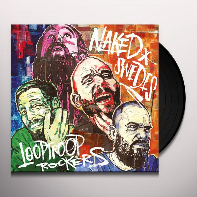Looptroop Rockers NAKED SWEDES Vinyl Record