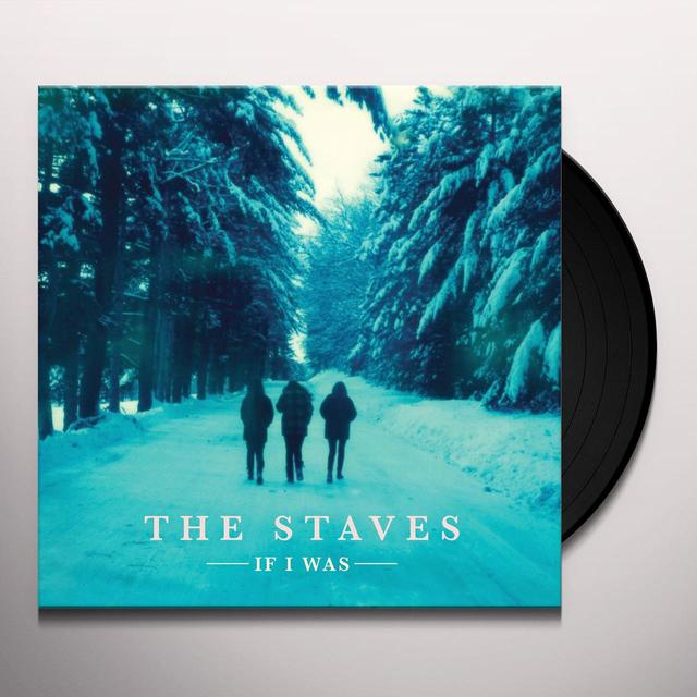 The Staves IF I WAS Vinyl Record - UK Release