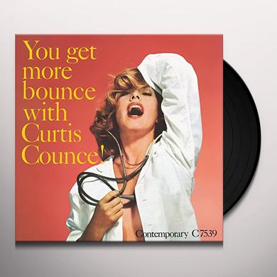YOU GET MORE BOUNCE WITH CURTIS COUNCE Vinyl Record