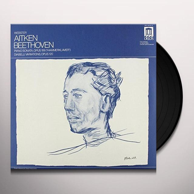 Beethoven / Aiken Webster HAMMERKLAVIER / DIABELLI VARIATIONS Vinyl Record - Gatefold Sleeve