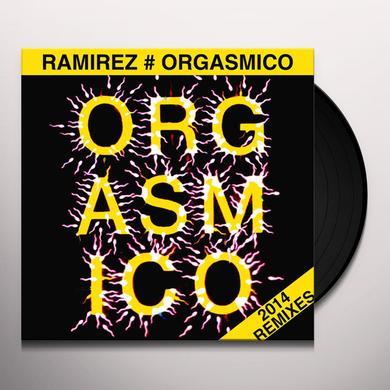 RAMIREZ ORGASMICO 2014 REMIXES Vinyl Record