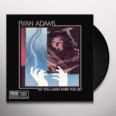 Ryan Adams DO YOU LAUGH WHEN YOU LIE Vinyl Record