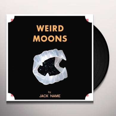 Jack Name WEIRD MOONS Vinyl Record