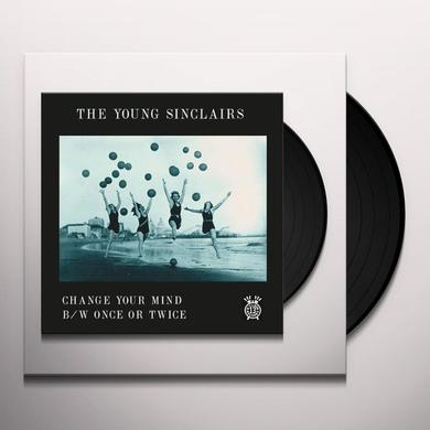 The Young Sinclairs CHANGE YOUR MIND / ONCE OR TWICE Vinyl Record - Digital Download Included