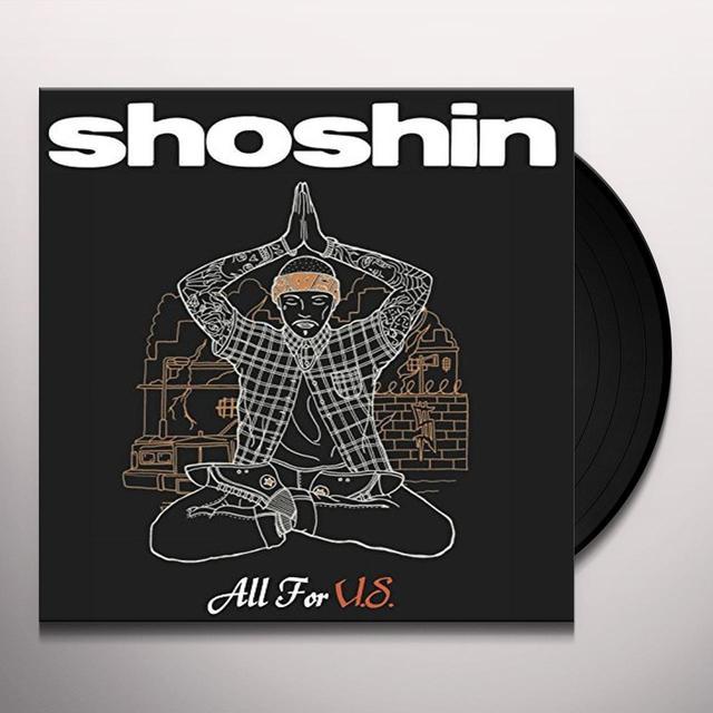SHOSHIN ALL FOR U.S. Vinyl Record