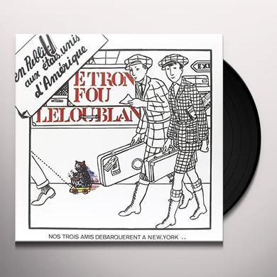 ETRON FOU LE LOUBLAN EN PUBLIC AUX ETATS-UNIS D'AMERIQUE Vinyl Record