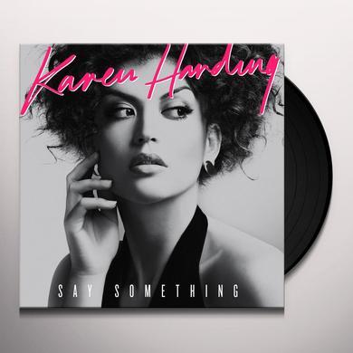 Karen Harding SAY SOMETHING Vinyl Record - UK Import